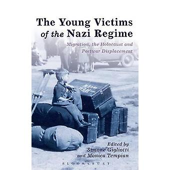 The Young Victims of the Nazi Regime by Gigliotti & Simone