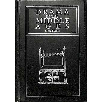 Drama in the Middle Ages - Comparative and Critical Essays  - Second Se
