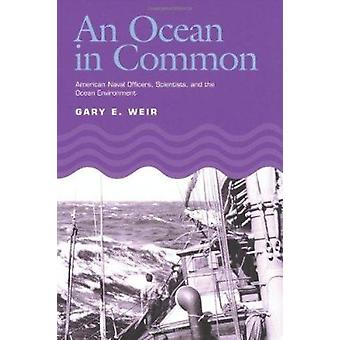 An Ocean in Common - American Naval Officers - Scientists - and the Oc