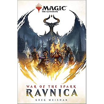 Magic - The Gathering - Ravnica - War of the Spark by Greg Weisman - 97