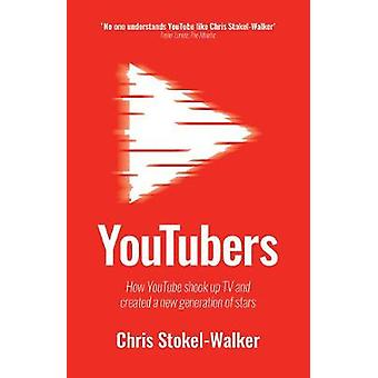 YouTubers - How YouTube Shook Up TV and Created a New Generation of St