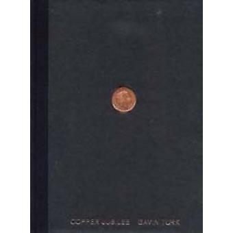 Copper Jubilee by Gavin Turk - 9780946652648 Book