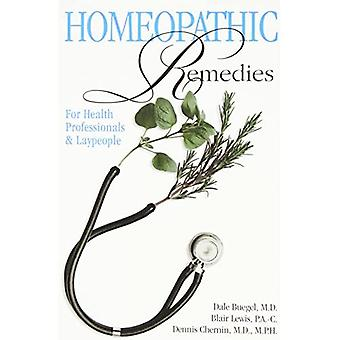 HOMEOPATHIC REMEDIES ((NEW EDITION): For Health Professionals and Laypeople