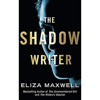 The Shadow Writer by Eliza Maxwell - 9781542043496 Book