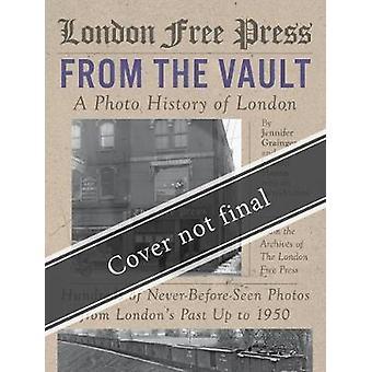 London Free Press - From the Vault by Jennifer Grainger - 978177196182