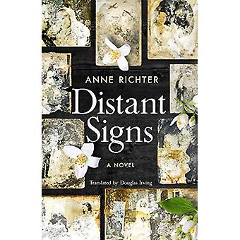 Distant Signs - A Novel by Anne Richter - 9781911107088 Book
