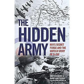 The Hidden Army - MI9's Secret Force and the Untold Story of D-Day by