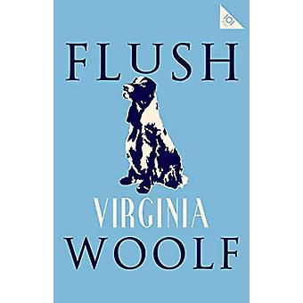 Flush by Virginia Woolf - 9781847498106 Book