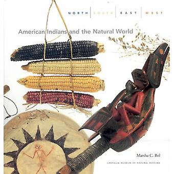 North - South - East - West - American Indians and the Natural World b