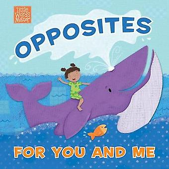 Opposites for You and Me by  - 9781087706191 Book