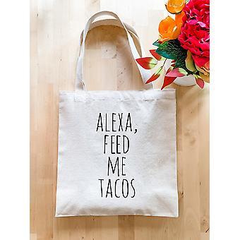 Alexa Feed Me Tacos - Tote Taske