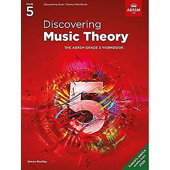 Discovering Music Theory, The ABRSM Grade 5 Workbook (Theory workbooks (ABRSM))