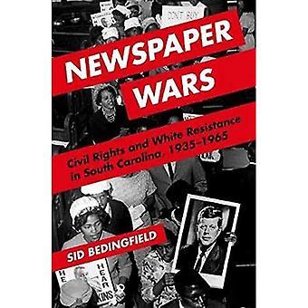 Krant Wars: burgerrechten en witte weerstand in South Carolina, 1935-1965 (geschiedenis van communicatie)