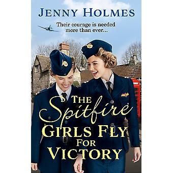 The Spitfire Girls Fly for Victory