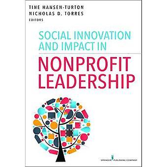 Social innovation och påverkan i ideellt ledarskap av Tine Hansen-T