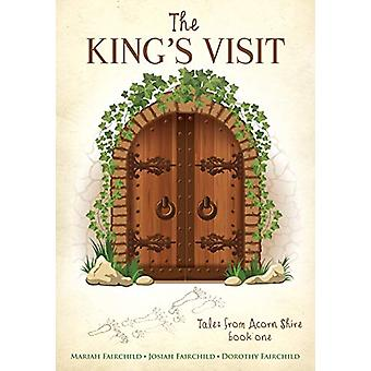 The King's Visit by The King's Visit - 9781498497428 Book
