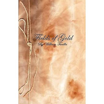 Fields of Gold by William Fucilla - 9781845494995 Book