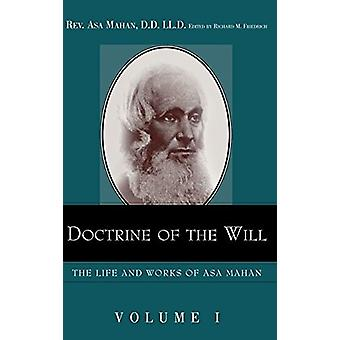 Doctrine of the Will. by Asa Mahan - 9781932370690 Book