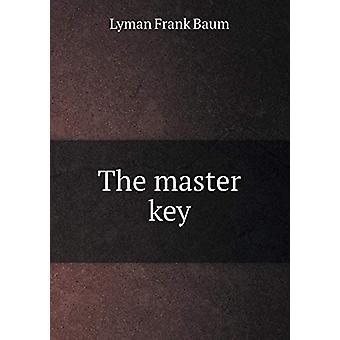 The Master Key by Lyman Frank Baum - 9785519290371 Book