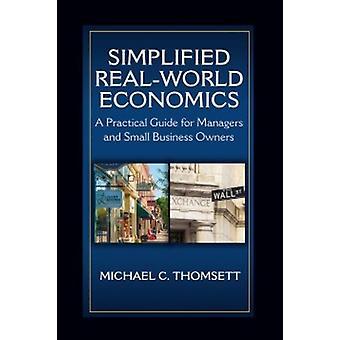 Simplified RealWorld Economics by Michael C. Thomsett