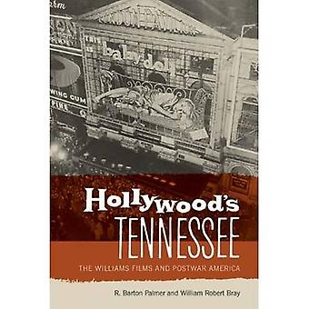Hollywoods Tennessee by R. Barton PalmerWilliam Robert Bray