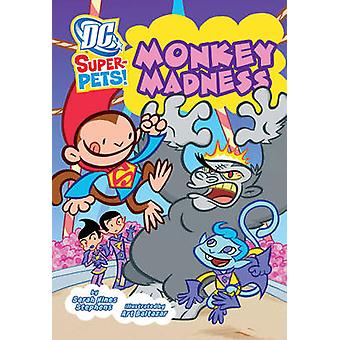 Monkey Madness by Sarah Stephens - Art Baltazar - 9781406236484 Book