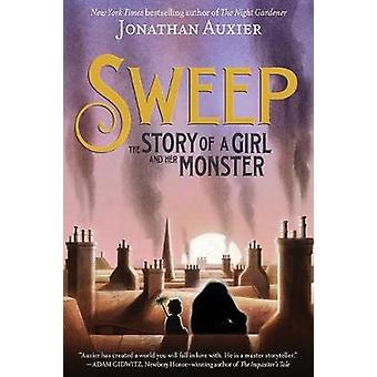 Sweep - The Story of a Girl and Her Monster by Jonathan Auxier - 97814