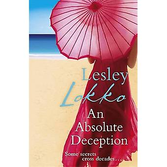 An Absolute Deception by Lesley Lokko - 9781409102472 Book