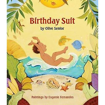 Birthday Suit by Olive Senior - 9781554513697 Book