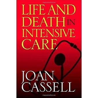 Vida y muerte en terapia intensiva por Joan Cassell - libro 9781592133369