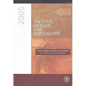Tillståndet för livsmedel och jordbruk - 2005 av & jordbruksorganisation