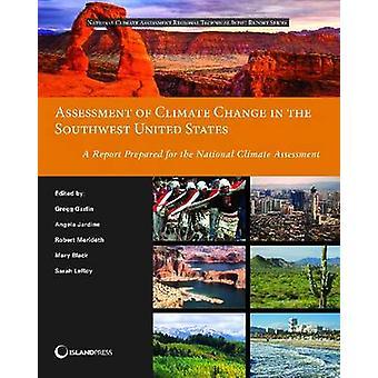 Bewertung des Klimawandels in den Südwesten der USA - ein Bericht