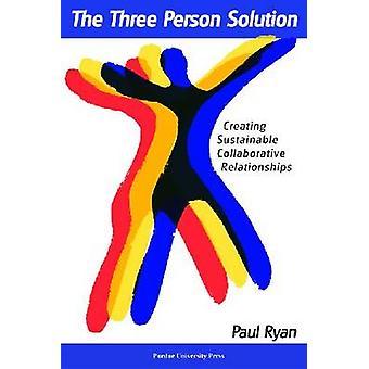 Tre Person lösningen av Paul L. Ryan - 9781557535047 bok