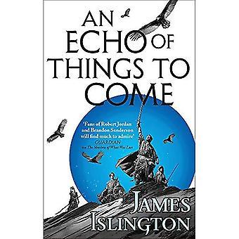 Ein Echo of Things to Come: Buch zwei der Licanius Trilogie - Licanius-Trilogie