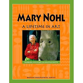 Mary Nohl: A Lifetime in Art