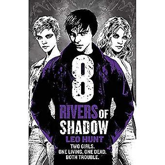 Oito rios de sombra: treze dias de meia-noite trilogia livro 2 - treze dias da trilogia de meia-noite