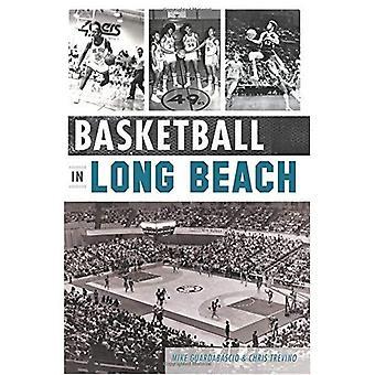 Basquete em Long Beach (história dos esportes)