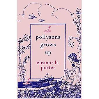 Pollyanna Grows Up (Hesperus Minor)