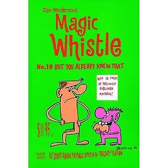Magic Whistle #10, Vol. 10