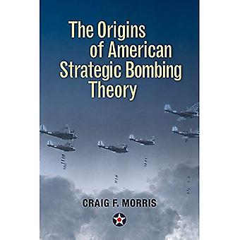 The Origins of American Strategic Bombing Theory (History of Military Aviation)