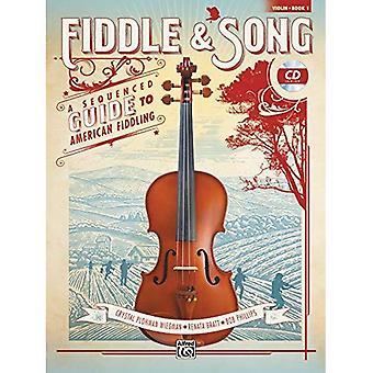 Fiddle & Song, Bk 1: Sequenziert A Guide to American hantieren (Violine), Buch & CD