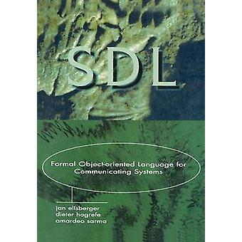 Sdl Formal ObjectOriented Language for Communicating Systems by Ellsberger & Jan