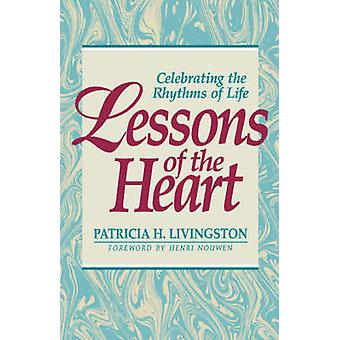 Lessons of the Heart by Livingston & Patricia H.