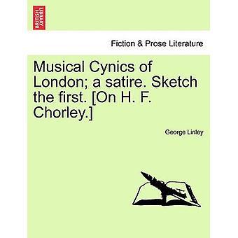 ロンドンのミュージカル成し遂げは風刺をしている。最初のスケッチを行います。H. f. チョーリー。バイリンリー & ジョージ