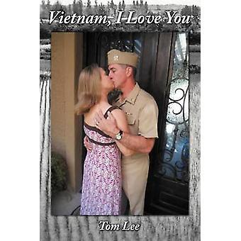 Au Vietnam, je t'aime par Lee & Tom