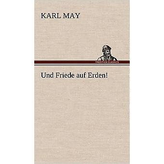 Und Friede Auf Erden by May & Karl