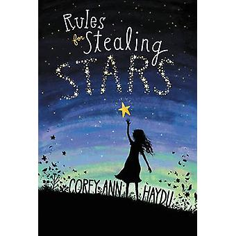 Rules for Stealing Stars by Corey Ann Haydu - 9780062352736 Book