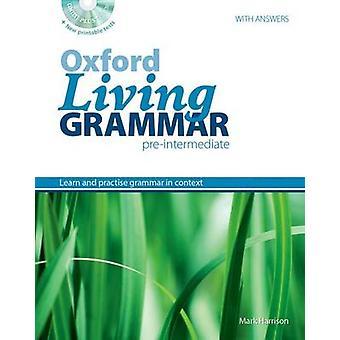 Oxford Living Grammar - Pre-Intermediate - Student's Book Pack - Learn a