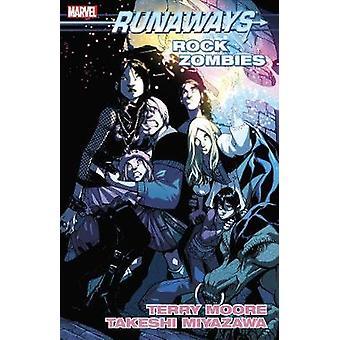 Runaways Vol. 10 - Rock Zombies by Terry Moore - 9781302909116 Book