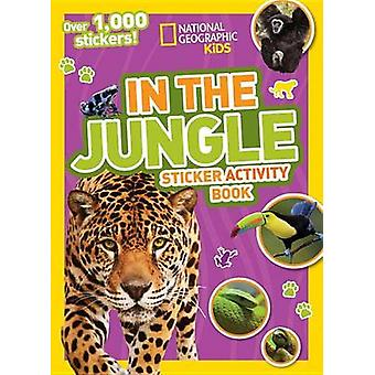 National Geographic Kids in the Jungle Sticker Activity Book - Over 1